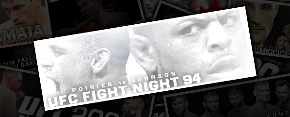 UFN 94: POIRIER VS JOHNSON- 'WHAT A MENACE!'<br />