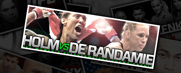 "UFC 208: HOLM VS DE RANDAMIE- ""RING THE BELLS AND THROW THE PUNCHES!"""