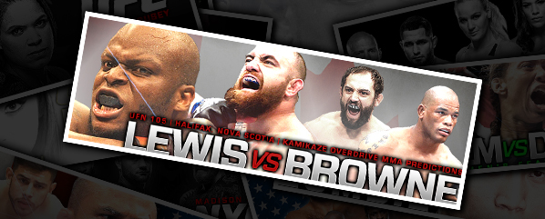 "UFN 105: LEWIS VS BROWNE- ""FEED THE BEAST!"""