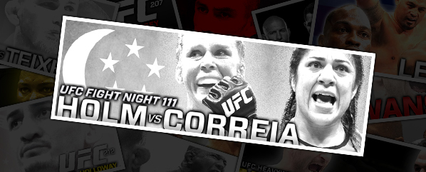 "UFC FIGHT NIGHT 111: HOLM VS CORREIA- ""A BETHE OF A KICK"""