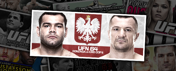 UFN 64: Gonzaga vs Cro Cop 2- 'Couture On Deck?'