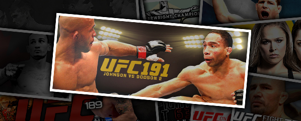 UFC 191: JOHNSON VS DODSON 2- '…THE MORE THEY STAY THE SAME'