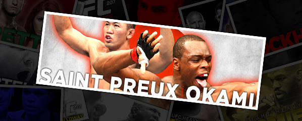 UFN 117: SAINT PREUX VS OKAMI- BET PACK REVIEW